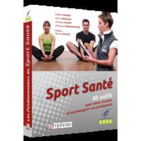 Editions Amphora - Les Fondamentaux Du Sport Sante