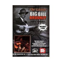 Mel Bay - Guitar Of Big Bill Broonzy Stefan Grossman'S Guitar Workshop Audio