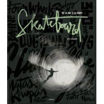 Chronique - skateboard ; de la rue à la rampe