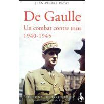 Giovanangeli - de Gaulle, haine et passions ; 1940-1945