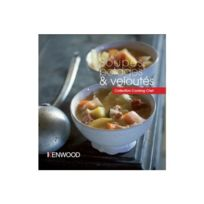 Kenwood - soupe potage et velouté Cuisiner avec votre électroménager
