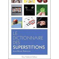 Contre-dires - Le dictionnaire des superstitions
