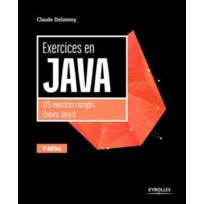 Eyrolles - exercices en Java ; 175 exercices corrigés, Couvre Java 8 4e édition