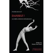 Accarias-originel - dansez ! le corps, livre de connaissance