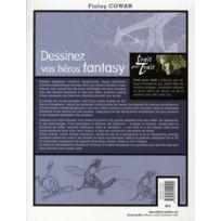 Eyrolles - dessinez vos héros fantasy. inventez leur univers