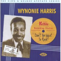 Ace Records - Wynonie Harris - Don't you want to rock the king & deluxe acetate series Boitier cristal