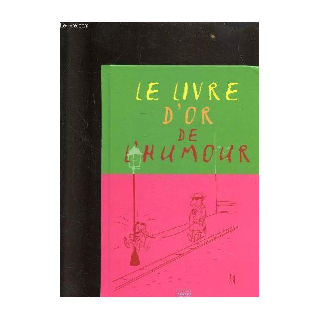 Le Livre D Or De L Humour
