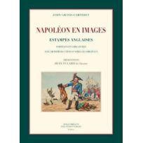 Bibliotheque Des Introuvables - Napoléon en images ; estampes anglaises