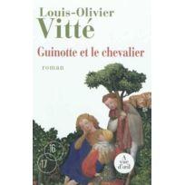 A Vue D'OEIL - Guinotte et le chevalier