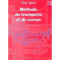 Edition Delrieu - Aptel Guy - Methode De Trompette Vol.1 - Trompette