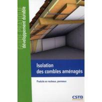 Cstb - isolation des combles aménagés ; produits en rouleaux, panneaux