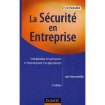 Dunod - la sécurité en entreprise ; sensibilisation des personnels et mise en oeuvre d'un plan d'action 3e édition