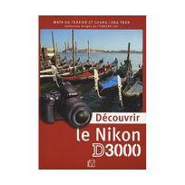 Eyrolles - Découvrir le Nikon D3000