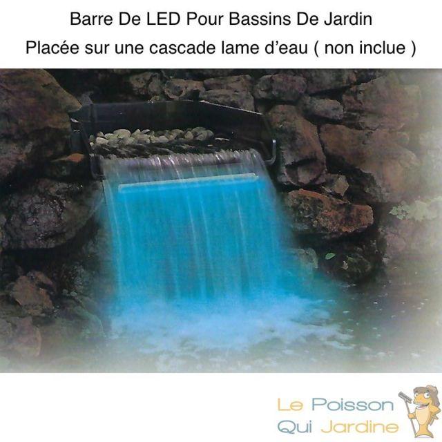 Le Poisson Qui Jardine Barre Éclairage Led 60 cm Pour Bassins Et Cascades De Jardin. Étanche