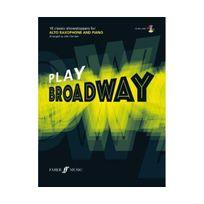 Faber - Play Broadway: Alto Saxophone