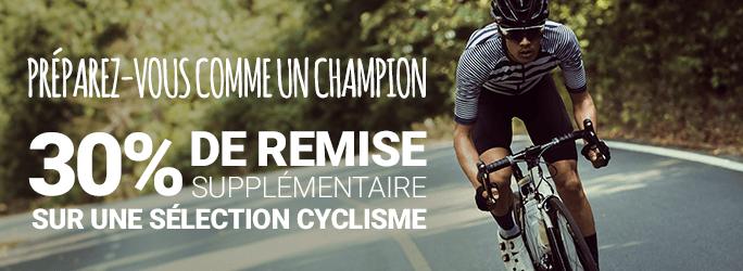 Préparez-vous comme un champion : -30% de remise supplémentaire sur une sélection Cyclisme