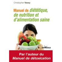 Jouvence - Manuel de diététique, de nutrition et d'alimentation saine Livre, éditeur
