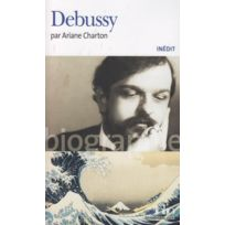Gallimard - Librairie, Papeterie, Dvd. Charton A Debussy Biographie
