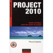Dunod - Project 2010 ; guide pratique pour les chefs de projet