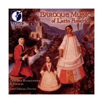 Dorian Sono Luminus - Musique baroque d'Amérique latine 1660-1805