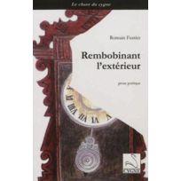 Editions Du Cygne - Rembobinant l'exterieur