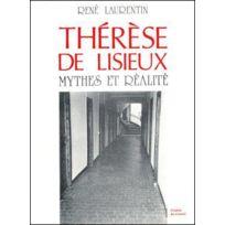 Beauchesne - Therese De Lisieux Mythes Et Realite