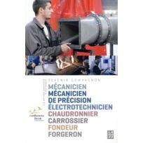 Isabelle Le Goff - devenir Compagnon tome 4 ; les métiers créateurs d'équipement ; mécanicien, mécanicien de précision, électrotechnicien, chaudronnier, carrossier, fondeur, forgeron