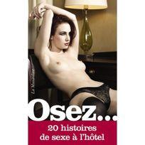 La Musardine - Osez 20 Histoires Sexe à l'Hôtel