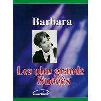 Carisch - Partitions Variété, Pop, Rock. Barbara - Plus Grands Succes Barbara - Pvg Piano Chant