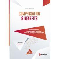 Gereso - compensation & benefits ; rémunérations et avantages sociaux, outils et perspectives des Rh 3e édition