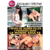 Jacquie Et Michel - 3 rêves de jeunes filles, 3 passages dans le monde adulte