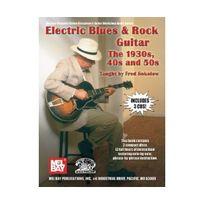 Melbay - Electric Blues And Rock - The 1930S, 40'S & 50'S Stefan Grossman'S Guitar Workshop Audio