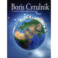Philippe Duval - Boris Cyrulnik ; le savoir mérite d'être partagé