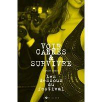 L'ARTILLEUR - voir Cannes et survivre ; les dessous du festival