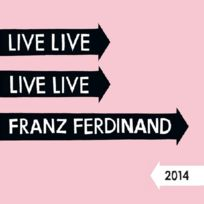 Phd - Franz Ferdinand - Live at the roadhouse, London 2014 Boitier cristal