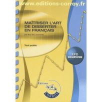 Corroy - maîtriser l'art de disserter en français, epreuve 5 du dpecf