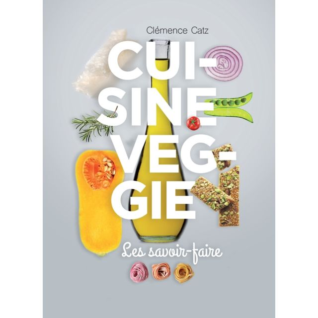 La Plage Les Savoir Faire De La Cuisine Vegetarienne Livre