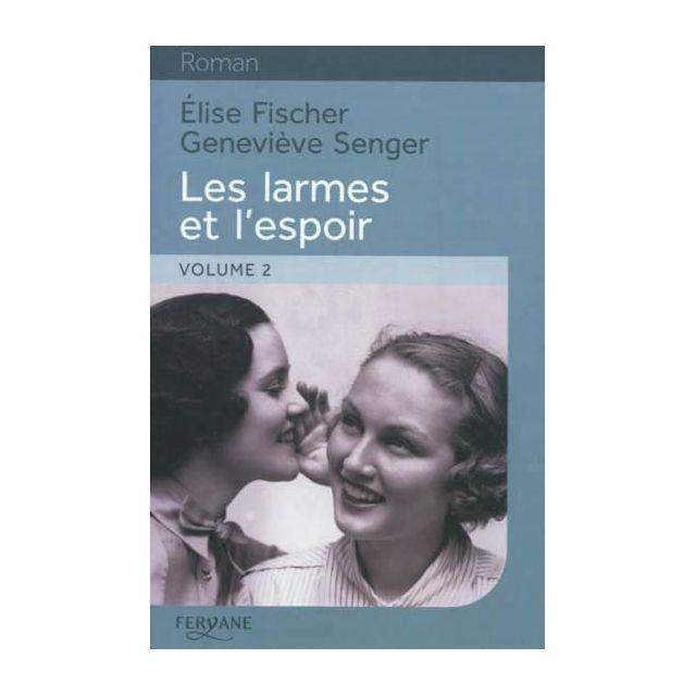 Les Larmes et lespoir (French Edition)