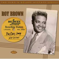 Ace Records - Roy Brown - Payday jump-1945-1951 sessions the king & deluxe acetate series Boitier cristal