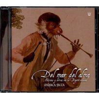 - Musica Ficta - Del mar del ama : Musique et poésie dans le Bogota Colonial