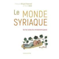 Belles Lettres - Le monde syriaque