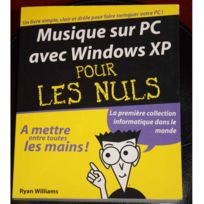Editions First - Méthode Musique sur Pc avec Windows Xp pour les Nuls - Williams - stock B