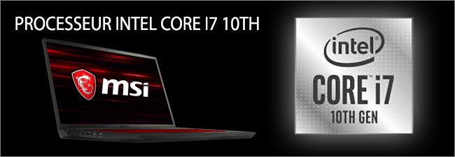 MSI GF75 - Processeur Intel Core i7 10th