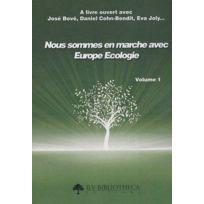 Inlibroveritas - nous sommes en marche avec Europe Ecologie t.1