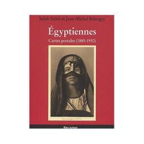 Bleu Autour - Egyptiennes. : Cartes postales 1885-1930