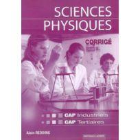 Bertrand Lacoste - sciences physiques et chimiques ; Cap industriels et tertiaires ; corrigé édition 2008