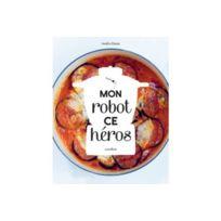Marabout - Livre Mon Robot Ce Heros
