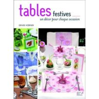 Editions Carpentier - tables festives ; un décor pour chaque occasion