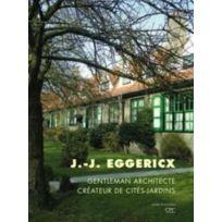 Archives D'ARCHITECTURE Moderne - Jean Jules Eggericx ; gentleman architecte créateur de cités-jardins