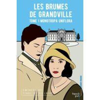French Pulp - les brumes de Grandville tome 1 ; monotropa uniflora